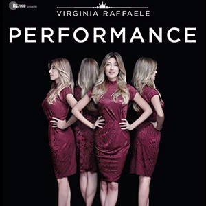 VIRGINIA RAFFAELE - PERFORMANCE