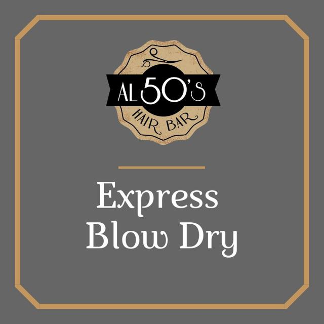 Express Blow Dry
