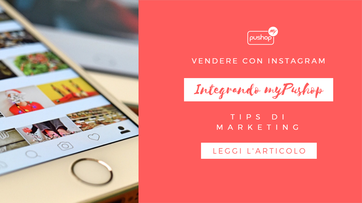 Strategia in 8 STEP per vendere con Instagram e myPushop